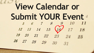 View Calendar or Submit YOUR Event