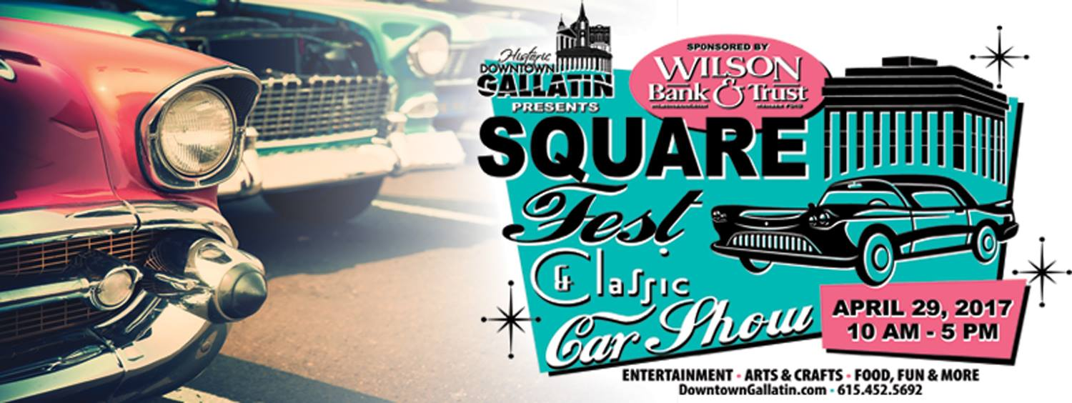 Gallatin Square Fest @ Historic Downtown Gallatin