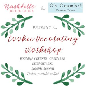 Nashville Bride Guide + Oh Crumbs Cookie Decorating Workshop @ Nashville | Tennessee | United States
