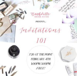 Invitations 101 Workshop Presented by Nashville Bride Guide @ 720 at the Point | Nashville | Tennessee | United States